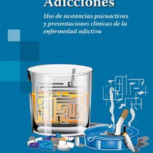 Uso de sustancias psicoactivas y presentaciones clínicas de la enfermedad adictiva